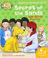 Oxford Reading Tree Read With Biff, Chip, and Kipper: Secret of the Sands & Other Stories: Level 6 Phonics and First Stories