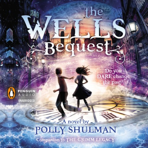 The Wells Bequest     A Companion to The Grimm Legacy              By:                                                                                                                                 Polly Shulman                               Narrated by:                                                                                                                                 Johnny Heller                      Length: 6 hrs and 42 mins     46 ratings     Overall 4.3