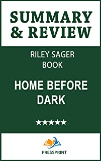 Summary & Review of Riley Sager Book: Home Before Dark (English Edition)
