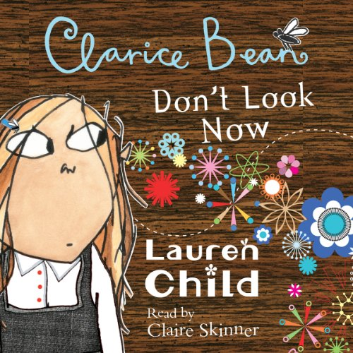 Clarice Bean, Don't Look Now audiobook cover art