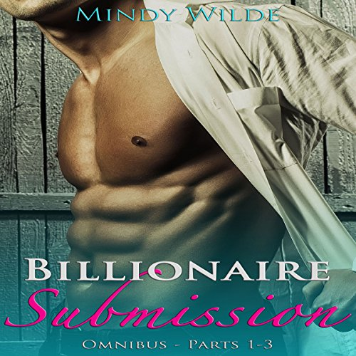 Billionaire Submission Omnibus audiobook cover art