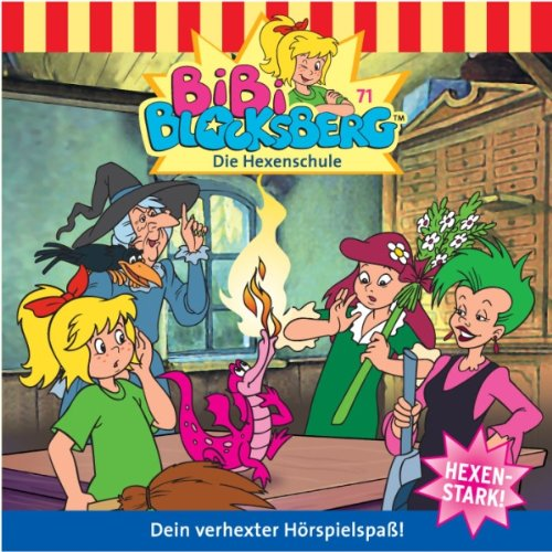 Die Hexenschule (Bibi Blocksberg 71) audiobook cover art