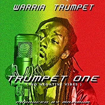 Trumpet One (No Negative Vibes)