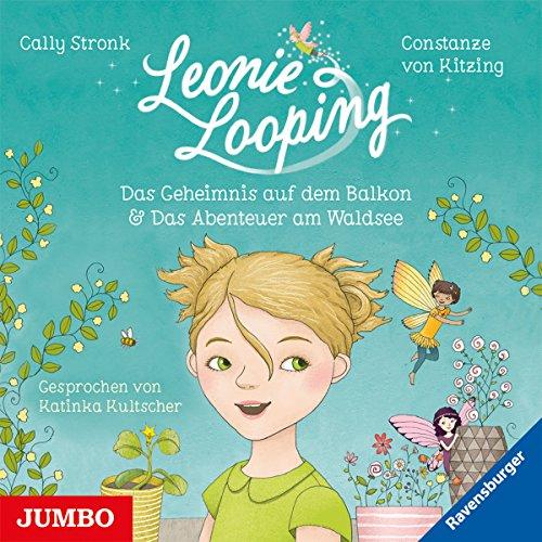 Das Geheimnis auf dem Balkon & Das Abenteuer am Waldsee (Leonie Looping 1) Titelbild