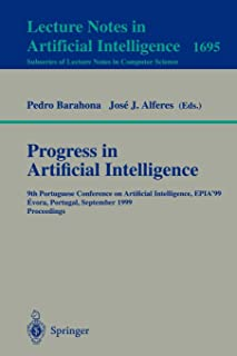 Progress in Artificial Intelligence: 9th Portuguese Conference on Artificial Intelligence, EPIA '99, Evora, Portugal, Sept...