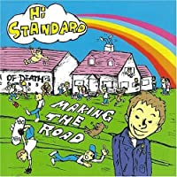 MAKING THE ROAD by HI-STANDARD (1999-06-30)