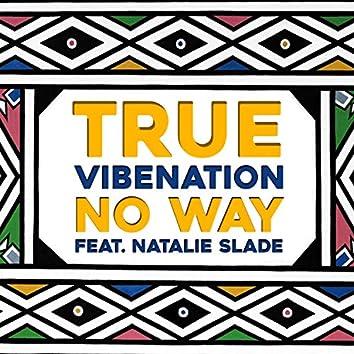 No Way (feat. Natalie Slade)