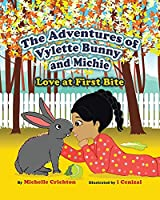The Adventures of Vylette Bunny and Michie: Love at First Bite