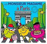 Les Monsieur Madame à Paris