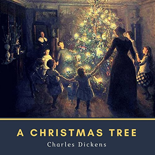 A Christmas Tree (Original 1850 Edition): Annotated audiobook cover art