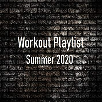 Workout Playlist Summer 2020 (Instrumental)