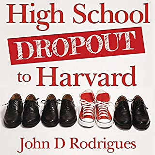 High School Dropout to Harvard: My Life with Dyslexia audiobook cover art
