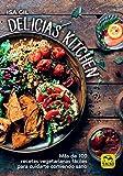 Delicias Kitchen: Más de 100 recetas vegetarianas fáciles