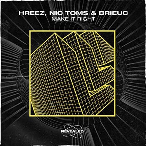 Hreez, Nic Toms & Brieuc