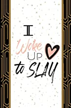 Woke Up To Slay: Quote Journal