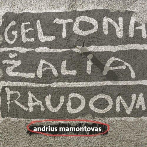 andrius mamontovas geltona zalia raudona album