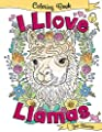 I Llove Llamas Coloring Book (I Love Coloring Books) (Volume 1)