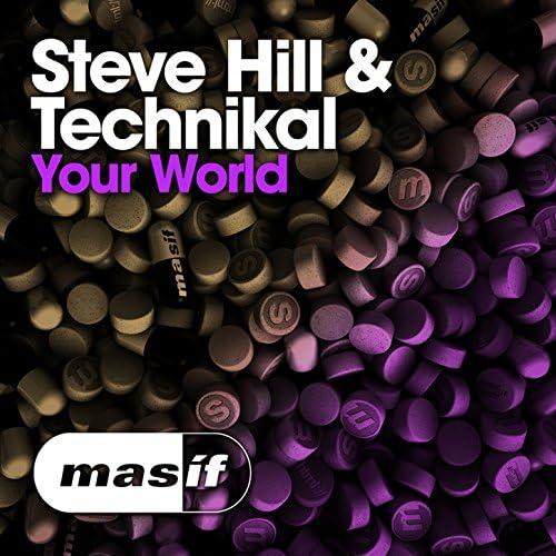 Steve Hill & Technikal