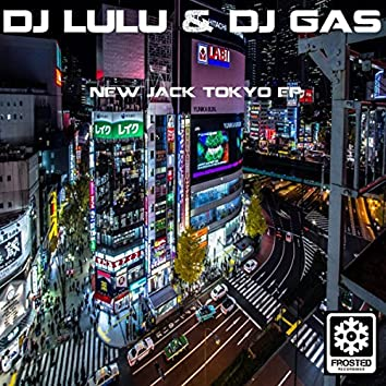 New Jack Tokyo EP
