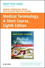 Medical Terminology Online with Elsevier Adaptive Learning for Medical Terminology: A Short Course (Access Card)