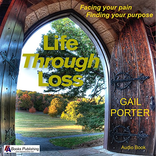 Life Through Loss audiobook cover art
