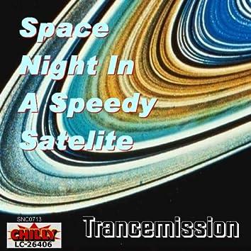 Space Night In A Speedy Satelite