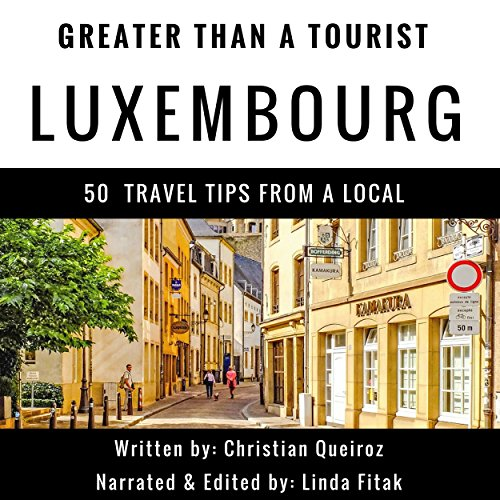 Couverture de Greater Than a Tourist: Luxembourg