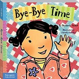 Bye-Bye Time (Toddler Tools) (Toddler Tools®) by [Elizabeth Verdick, Marieka Heinlen]