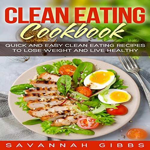 Clean Eating Cookbook audiobook cover art