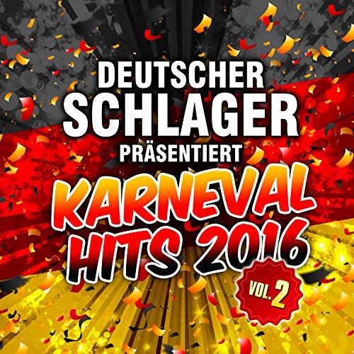 Deutscher Schlager präsentiert Karneval Hits 2016, Vol. 2