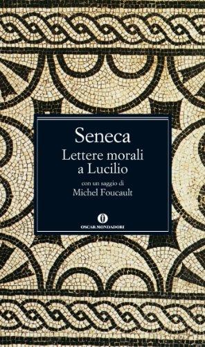 Lettere morali a Lucilio (Oscar grandi classici Vol. 55)