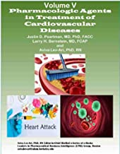 Pharmacological Agents in Treatment of Cardiovascular Diseases (Series A: Cardiovascular Diseases Book 5) (English Edition)