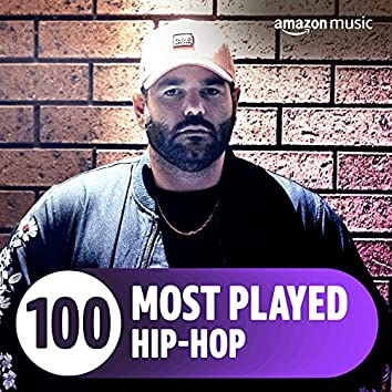 The Top 100 Most Played: Hip-Hop