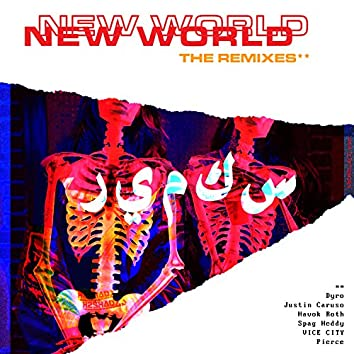 New World Pt. 1: The Remixes