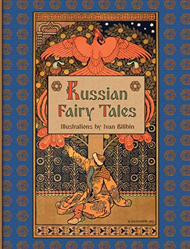 Compare Textbook Prices for Russian Fairy Tales Illustrated Edition ISBN 9781909115590 by Afanasyev, Alexander,Bilibin, Ivan