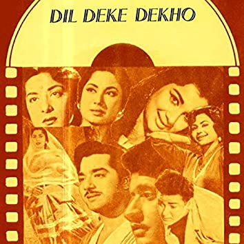 Dil Deke Dekho (Original Motion Picture Soundtrack)