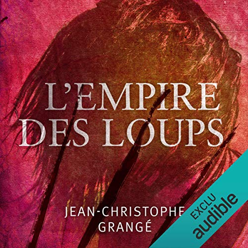 L'empire des loups audiobook cover art