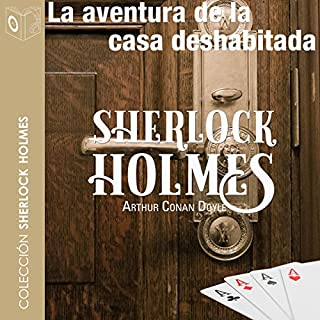 La aventura de la casa deshabitada [The Adventure of the Empty House] audiobook cover art