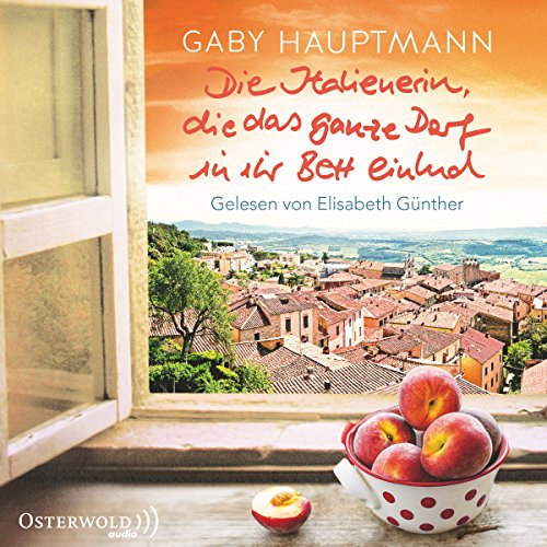 Die Italienerin, die das ganze Dorf in ihr Bett einlud                   By:                                                                                                                                 Gaby Hauptmann                               Narrated by:                                                                                                                                 Elisabeth Günther                      Length: 10 hrs and 1 min     Not rated yet     Overall 0.0
