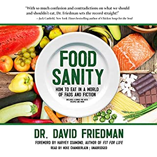 Food Sanity: How to Eat in a World of Fads and Fiction audiobook cover art