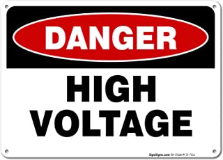 High Voltage Sign, Danger Sign, 10x7 Rust Free Aluminum, UV Printed, Easy to Mount Weather Resistant Long Lasting Ink Made in USA by SIGO SIGNS