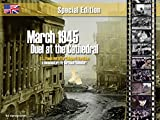 March 1945 - Duel at the Cathedral | Part 1 - The attack on Cologne