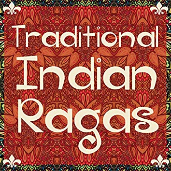 Traditional Indian Ragas for Yoga, Deep Meditation, And Relaxation
