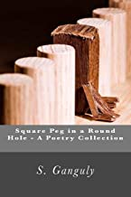 Square Peg in a round hole - A poetry collection