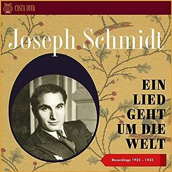 Ein Lied Geht Um Die Welt - Recordings 1932 - 1933