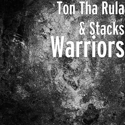 Ton Tha Rula & Stacks feat. Dolla$