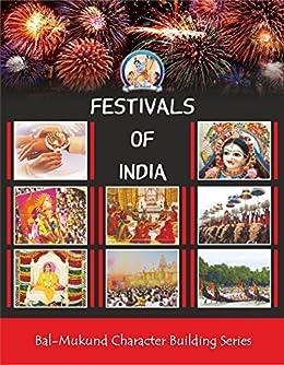 Bal Mukund: Festivals of India (Bal Mukund Character Building Series Book 7) by [Swami Mukundananda]