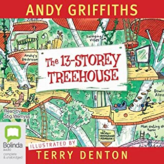 13-Storey Treehouse                   By:                                                                                                                                 Andy Griffiths                               Narrated by:                                                                                                                                 Stig Wemyss                      Length: 1 hr and 37 mins     93 ratings     Overall 4.5