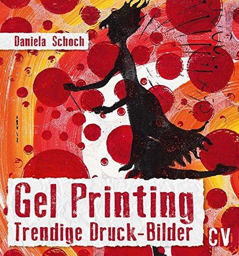 Gel Printing: Trendige Druck-Bilder
