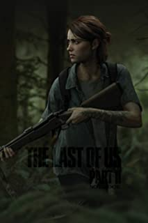 The Last of Us Part II Notebook: THE LAST OF US PART 2 120 Empty Pages With Lines Size 6 X 9
